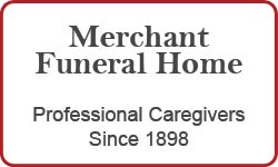 Merchant-Funeral-Home---Professional-Caregivers-Since-1898