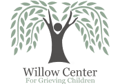 Willow Center For Grieving Children